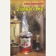 ZIÓŁKA I MY   Irena Gumowska