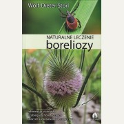 NATURALNE LECZENIE BORELIOZY    Wolf-Dieter Storl