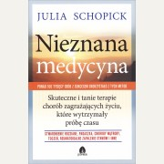 NIEZNANA MEDYCYNA     Julia Schopick