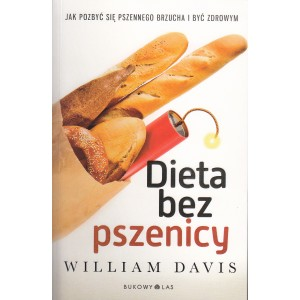 DIETA BEZ PSZENICY Dr William Davis