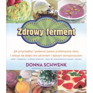 ZDROWY FERMENT Donna Schwenk