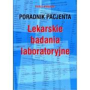PORADNIK PACJENTA LEKARSKIE BADANIA LABORATORYJNE Beata Landowska