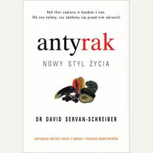 ANTYRAK  Nowy styl życia  Dr David Servan - Schreiber