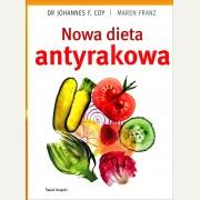 NOWA DIETA ANTYRAKOWA    Dr Johannes F. Coy, Maren Franz
