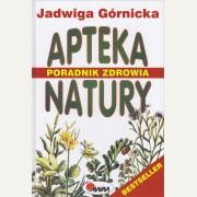 APTEKA NATURY   Poradnik zdrowia    Jadwiga Górnicka