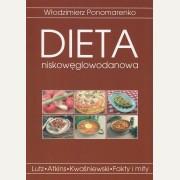 DIETA NISKOWĘGLOWODANOWA FAKTY I MITY Włodzimierz Ponomarenko